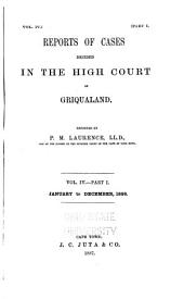 Reports of Cases Decided in the High Court of Griqualand: Volume 4