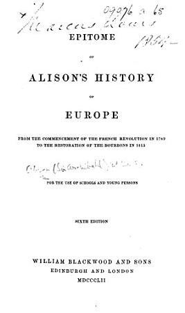 Epitome of Alison s History of Europe     Sixth edition PDF