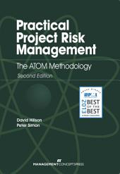 Practical Project Risk Management: The ATOM Methodology, Edition 2