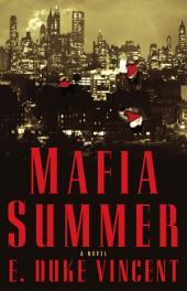 Mafia Summer : A Novel