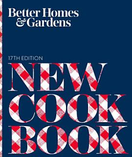 Better Homes and Gardens New Cook Book  17th Edition Book