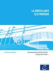 La surveillance électronique: Recommandation CM/Rec(2014)4 et exposé des motifs