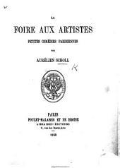 Les Foires aux Artistes: petites comédies parisiennes