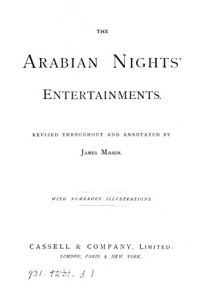 The Arabian nights  entertainments  revised and annotated by J  Mason PDF