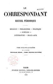 Le Correspondant: religion, philosophie, politique