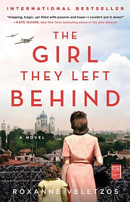 The Girl They Left Behind  A Novel
