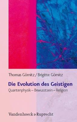 Die Evolution des Geistigen PDF