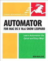 Automator for Mac OS X 10 6 Snow Leopard PDF