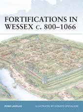 Fortifications in Wessex c. 800–1066
