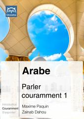 Arabe Parler couramment 1 (PDF+mp3): Glossika Méthode syntaxique