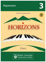 BCCM Horizons The New Conservatory Series Grade 3 Repertoire for Piano PDF