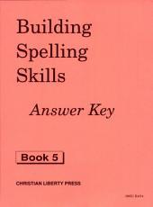 Building Spelling Skills: Book 5