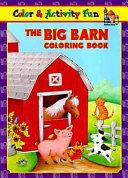 The Big Barn Coloring Book