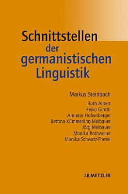 Schnittstellen der germanistischen Linguistik PDF