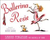 Ballerina Rosie: With Audio Recording