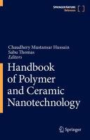 Handbook of Polymer and Ceramic Nanotechnology