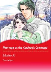 Marriage at the Cowboy's Command: Mills & Boon Comics