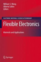 Flexible Electronics: Materials and Applications