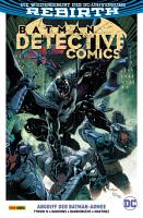 Batman   Detective Comics  Band 1  2  Serie    Angriff der Batman Armee PDF