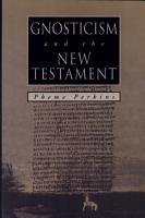Gnosticism and the New Testament PDF