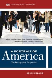 A Portrait of America: The Demographic Perspective
