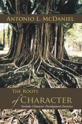 The Roots Of Character Book PDF