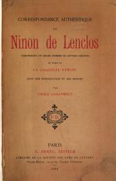 Correspondance authentique de Ninon de Lenclos: comprenant un grand nombre de lettres inédites, et suivie de La coquette vengée, avec une introduction et des notices