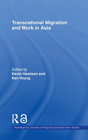 Transnational Migration and Work in Asia PDF