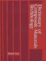 Dictionary of Composite Materials Technology