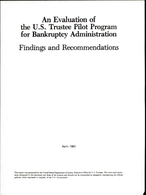 An Evaluation of the U S  Trustee Pilot Program for Bankruptcy Administration PDF