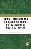 Michael Oakeshott and the Cambridge School on the History of Political Thought PDF