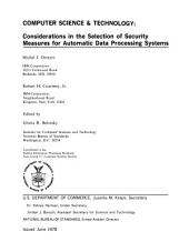 Considerations in the selection of security measures for automatic data processing systems: contributed to the Federal Information Processing Standards Task Group 15-Computer Systems Security