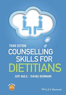 Counselling Skills for Dietitians Book
