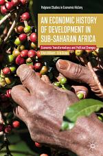 An Economic History of Development in sub-Saharan Africa