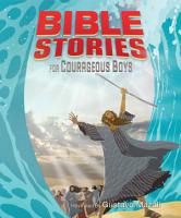 Bible Stories for Courageous Boys  padded Cover  PDF