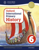 Oxford International Primary History: Student Book 6 eBook: Oxford International Primary History Student Book 6 eBook