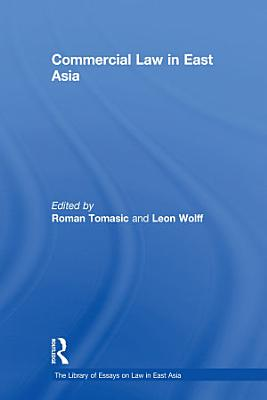 Commercial Law in East Asia
