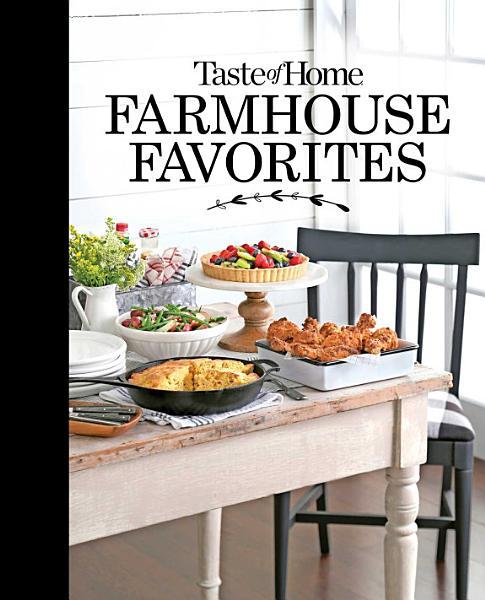 Download Taste of Home Farmhouse Favorites Book