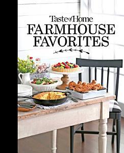 Taste of Home Farmhouse Favorites Book