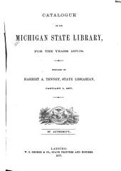 Catalogue of the Michigan State Library: 1859, 1873-1882