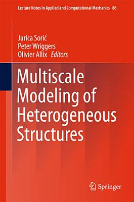 Multiscale Modeling of Heterogeneous Structures