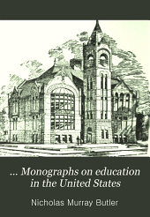 ... Monographs on education in the United States: Volume 1