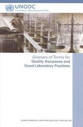 Glossary of Terms for Quality Assurance and Good Laboratory Practices: A Commitment to Quality and Continuous Improvement