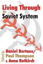 Living Through the Soviet System