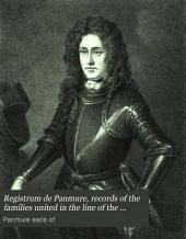 Registrum de Panmure, records of the families united in the line of the barons and earls of Panmure, compiled by the hon. H. Maule. Ed. by J. Stuart: Volume 1