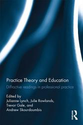 Practice Theory And Education Book PDF