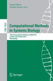 Computational Methods in Systems Biology: 10th International Conference, CMSB 2012, London, UK, October 3-5, 2012, Proceedings