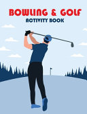 Bowling & Golf Activity Book
