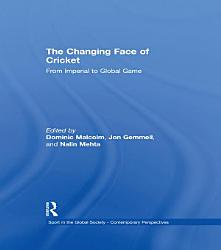 The Changing Face of Cricket PDF