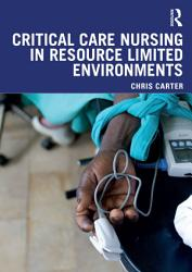 Critical Care Nursing in Resource Limited Environments PDF